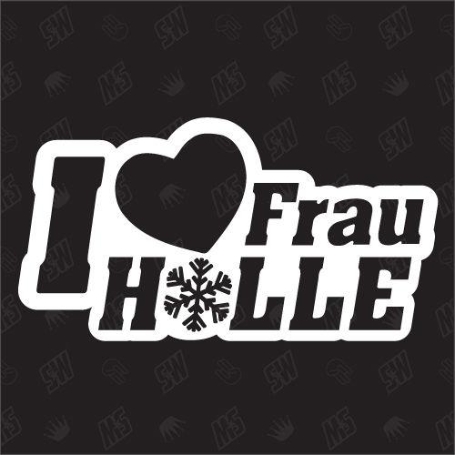 I love Frau Holle - Sticker