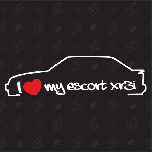 I love my Ford Escort MK3 XR3i - Sticker Bj. 82-85
