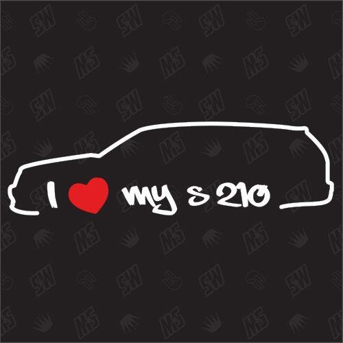 I love my Mercedes S210 - Sticker, Bj. 96-02