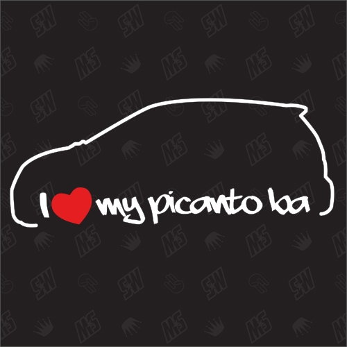 I love my Kia Picanto BA - Sticker, Bj. 04-07