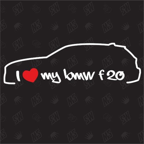 I love my BMW F20 - Sticker, Bj.11-14