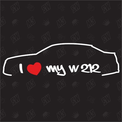 I love my Mercedes W212 - Sticker BJ 09-16