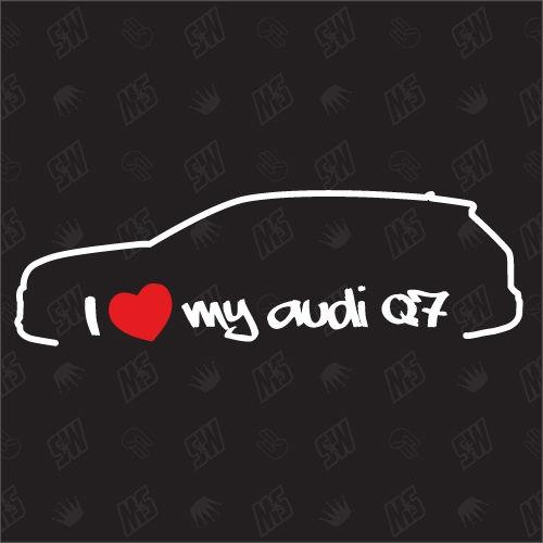 I love my Q7 4L - Sticker kompatibel mit Audi - Baujahr 2005 - 2015