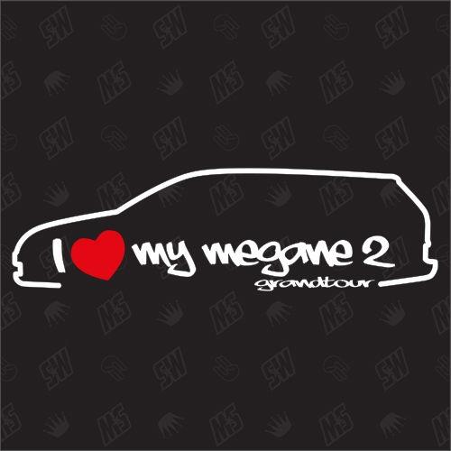 I love my Renault Megane 2 Grandtour - Sticker Bj.03-09