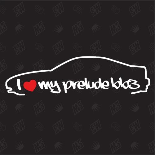 I love my Honda Prelude BB3 - Sticker Bj.92-96