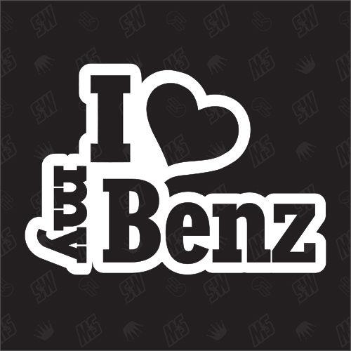 I love my Benz - Sticker Mercedes Daimler