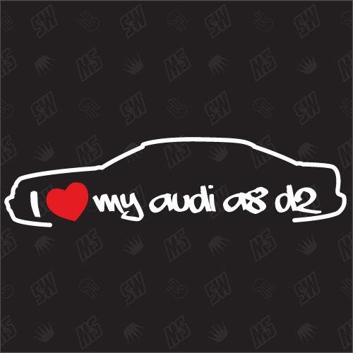 I love my A8 D2 - Sticker kompatibel mit Audi - Baujahr 1994 - 2002