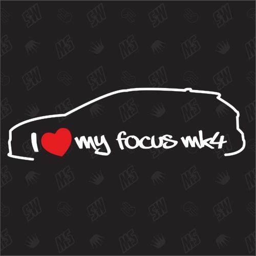 I love my Ford Focus MK4 - Sticker ab Bj.18