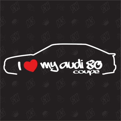 I love my 80 Coupe - Sticker kompatibel mit Audi - Baujahr 1988 - 1991