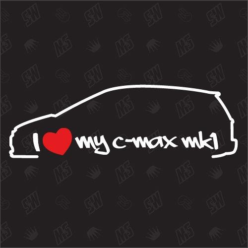 I love my Ford C-Max MK1 - Sticker, Bj 03-10