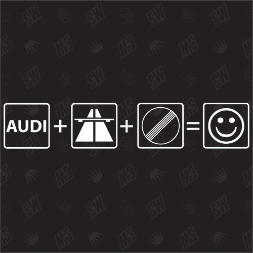 Auto + Autobahn + Frei = Smiley - Sticker kompatibel mit Audi