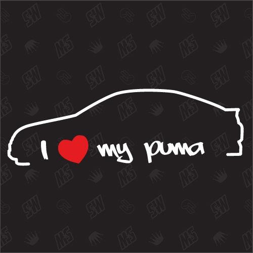 I love my Ford Puma - Tuning Sticker Bj 97-01