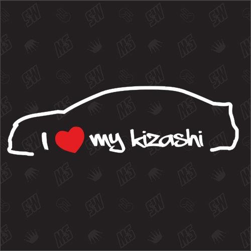 I love my Kizashi - Sticker kompatibel mit Suzuki - Baujahr 2009