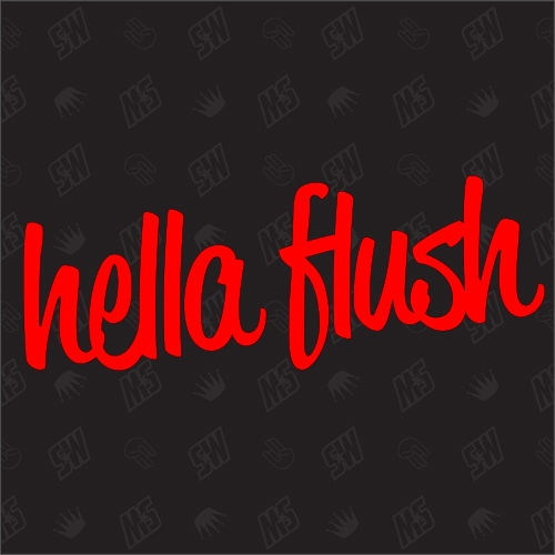 Hella Flush - Sticker