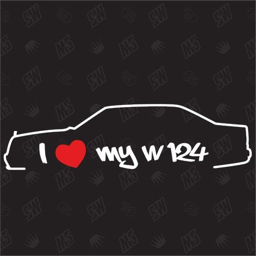 I love my Mercedes W124 - Sticker BJ 84-89