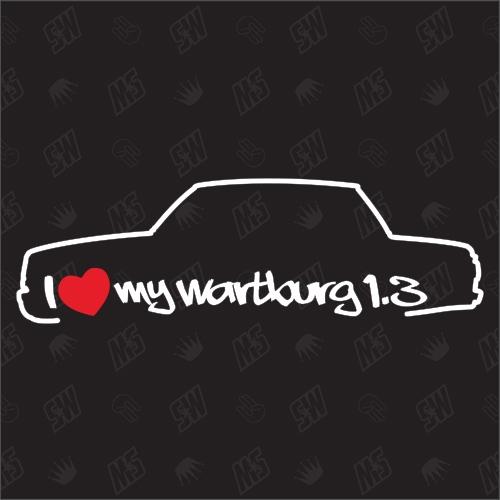 I love my Wartburg 1.3 Limo - Sticker