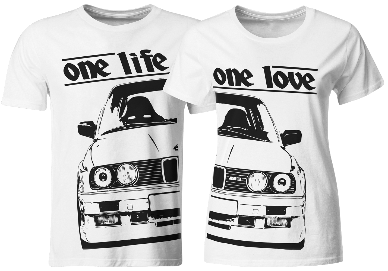 one life - one love - Partner T-Shirts BMW E30 M  cd4ac46db4f