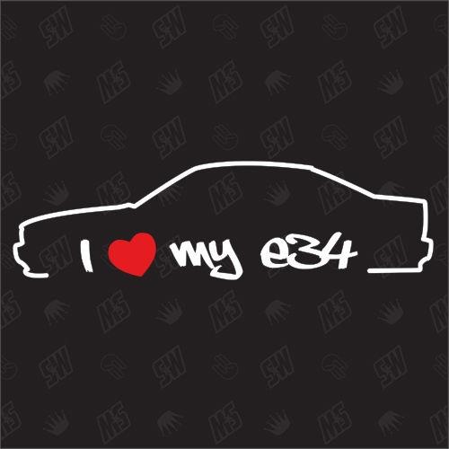 I love my BMW E34 - Sticker Bj. 87-96