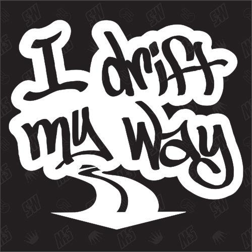 I drift my way - Sticker