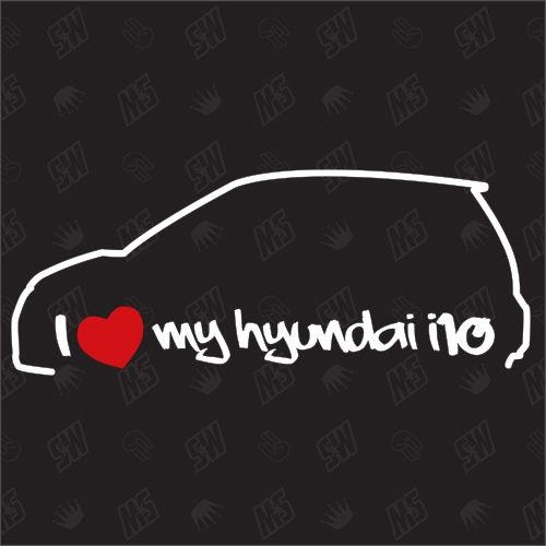 I love my Hyundai i10 PA - Sticker, Bj 08-12