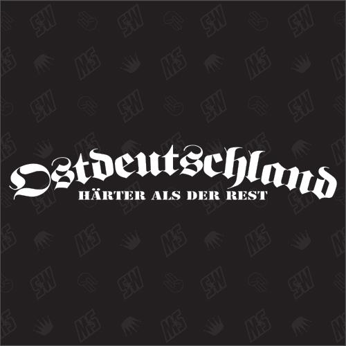 Ostdeutschland - Härter als der Rest - Sticker