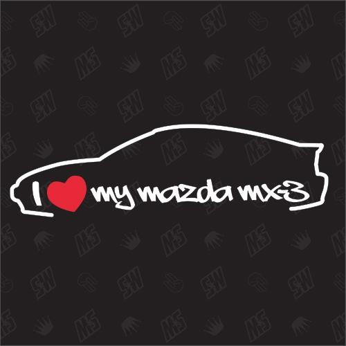 I love my Mazda MX3 - Sticker Bj.91-98