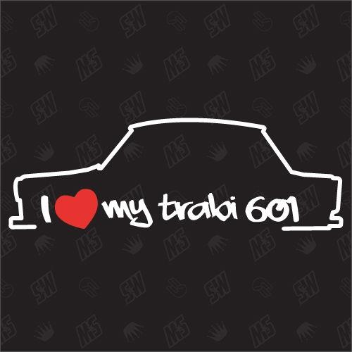 I love my Trabant 601 Limo - Trabi Sticker