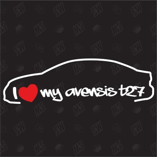 I love my Toyota Avensis T27 Limousine - Sticker, Bj. 08-15