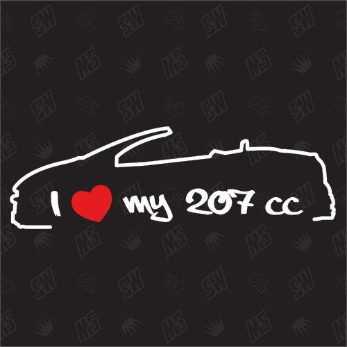 I love my Peugeot 207 CC - Sticker ,Bj 06-12