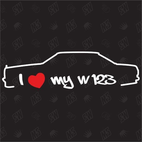 I love my Mercedes W123 - Sticker Bj 75-86