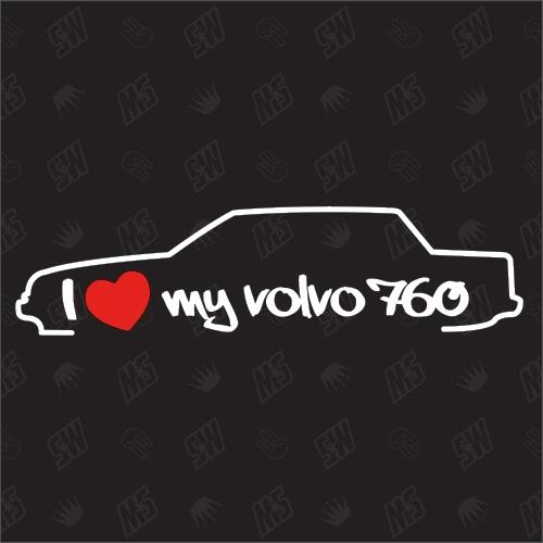 I love my 760 Limousine - Sticker kompatibel mit Volvo - Baujahr 1982 - 1990