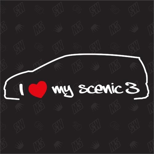 I love my Renault Scenic 3 - Sticker, Bj. 09-12