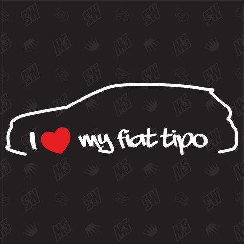 I love my Fiat Tipo Fließheck - Sticker ab Bj.15