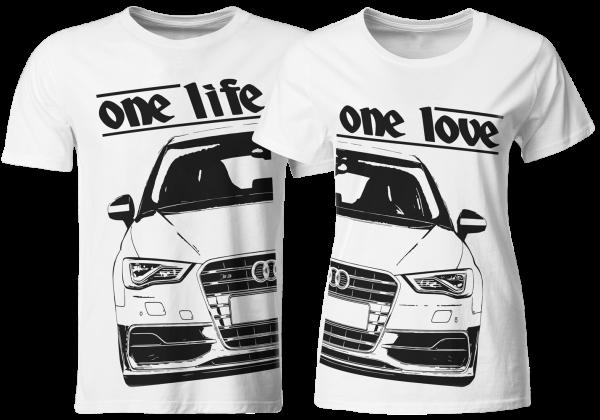 one life - one love - Partner T-Shirts Audi S3 8V