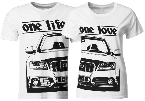 one life - one love - Partner T-Shirts Audi S5 8T