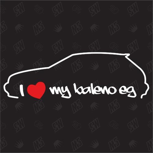 I love my Baleno EG - Sticker kompatibel mit Suzuki - Baujahr 1995 - 2001