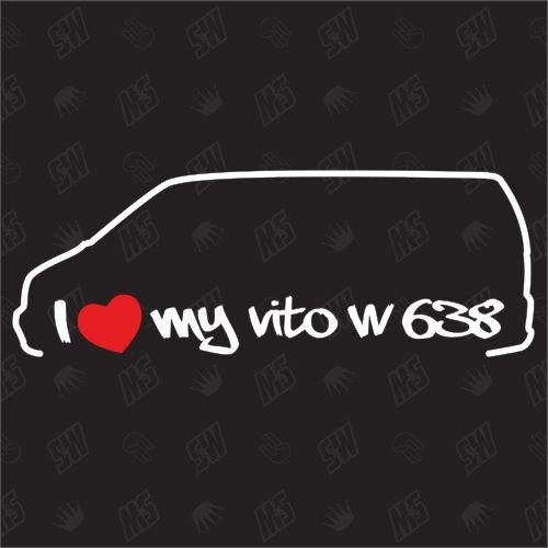 I love my Mercedes Vito W638 - Sticker BJ 96-03