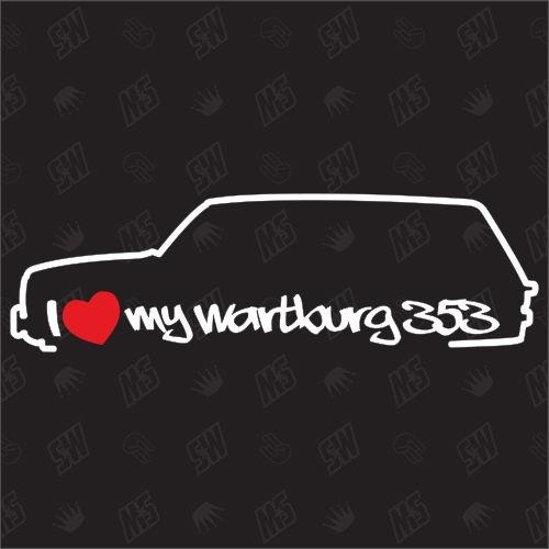 I love my Wartburg 353 Tourist - Sticker