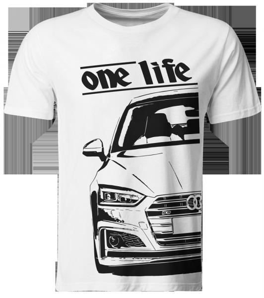 one life - T-Shirt - Audi S5 F5